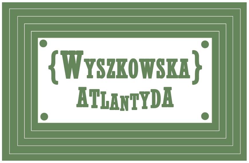 Wyszkowska Atlantyda